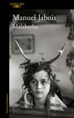 Malaherba (Spanish Edition) by Manuel Jabois
