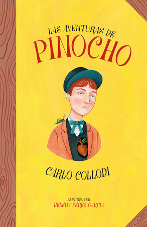 Las aventuras de Pinocho / The Adventures of Pinocchio by Carlo Collodi