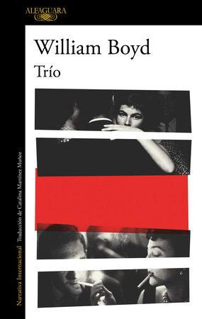 Trío (Spanish Edition) by William Boyd