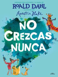 No crezcas nunca / Never Grow Up