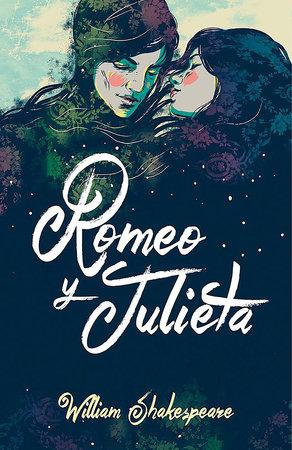 Romeo y Julieta (Edicion Bilingüe) / Romeo and Juliet (Bilingual Edition) by William Shakespeare