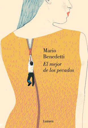 El mejor de los pecados / The Best of All Sins by Mario Benedetti