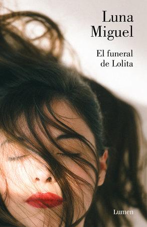 El funeral de Lolita / Lolita's Funeral by Luna Miguel