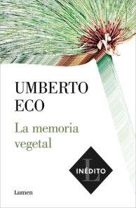 La memoria vegetal / Plant Memory