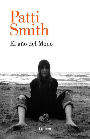 El año del mono / The Year of the Monkey by Patti Smith