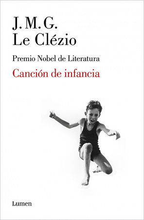 Canción de la infancia  / A Song from My Childhood by Jean-Marie Gustave Le Clezio