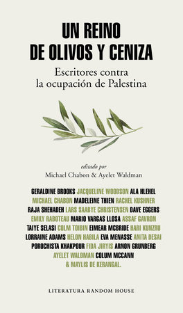 Un reino de olivos y cenizas / Kingdom of Olives and Ash by Ayelet Waldman and Michael Chabon