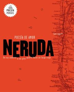 Neruda. Poesía de amor. De tus caderas a tus pies quiero hacer un largo viaje / Love Poetry