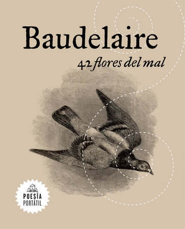 42 flores del mal /42 Flowers of Evil by Charles Baudelaire
