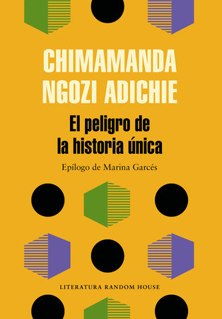 El peligro de la historia única / The Danger of a Single Story by Chimamanda Ngozi Adichie