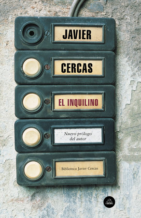 El inquilino / The Tenant by Javier Cercas