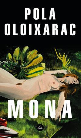Mona (Spanish Edition) by Pola Oloixarac