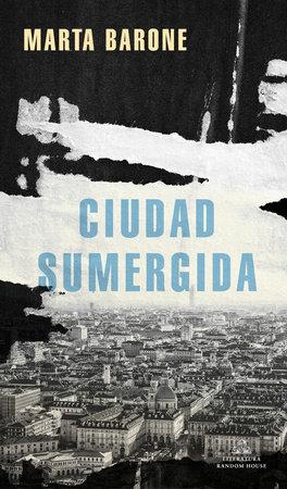 Ciudad sumergida / Submerged City by Marta Barone