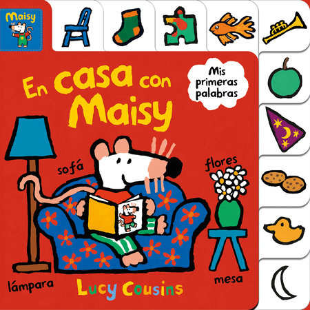 Maisy: En casa con Maisy / Maisy at Home: A First Words Book by Lucy Cousins