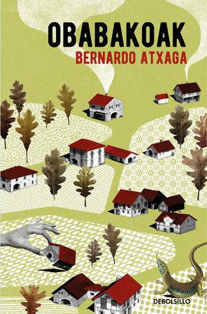Obabakoak (Spanish Edition) by Bernardo Atxaga