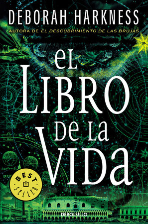 El libro de la vida / The Book of Life by Deborah Harkness