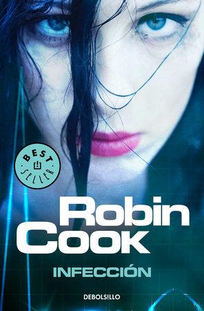 Infección / Cell by Robin Cook