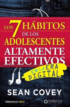 Los 7 hábitos de los adolescentes altamente efectivos: La mejor guía práctica para que los jóvenes alcancen el éxito / The 7 Habits of Highly Effective Tee by Sean Covey