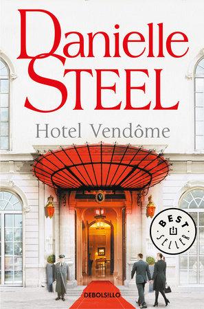 Hotel Vendome (Spanish Edition) by Danielle Steel