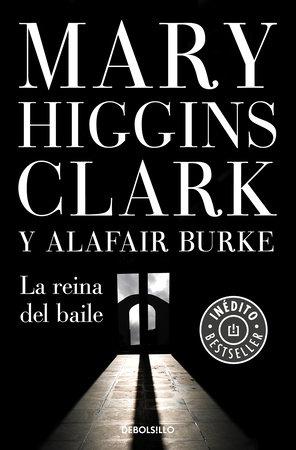 La reina del baile / Every Breath You Take by Mary Higgins Clark and Alafair Burke