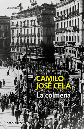 La colmena / The Hive by Camilo Jose Cela