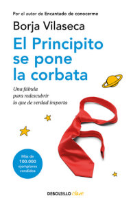 El principito se pone la corbata / The Little Prince Puts on His Tie)