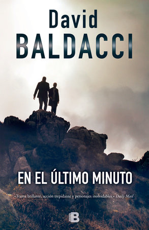 En el último minuto / King and Maxwell by David Baldacci