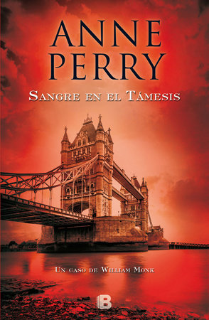 Sangre en el tamesis  /  Blood on the Water by Anne Perry