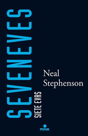 Seveneves  /  Seveneves by Neal Stephenson