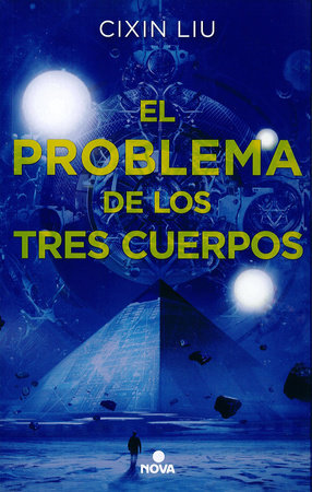 El problema de los tres cuerpos / The Three-Body Problem by Liu Cixin