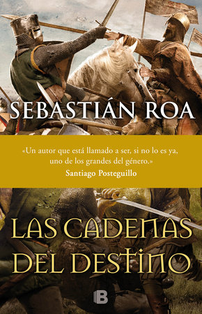 Las cadenas del destino  /  The Chains of Fate by Sebastian Roa