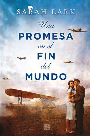 Una promesa en el fin del mundo / A Promise in the End of the World by Sarah Lark