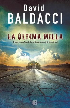 La última milla / The Last Mile by David Baldacci