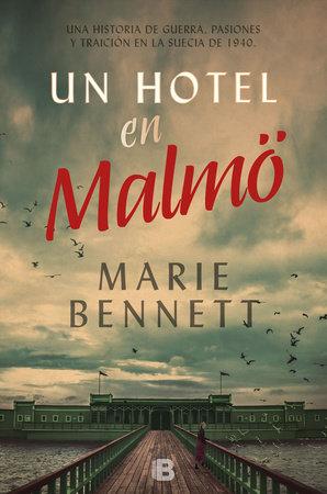 Un hotel en Malmö / A Hotel in Malmö by Marie Bennett