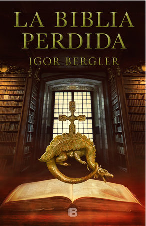 La biblia perdida / The Lost Bible by Igor Bergler