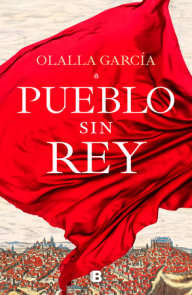 Pueblo sin rey / A Town without A King