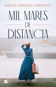 Mil mares de distancia / Nacho Sánchez Carrasco
