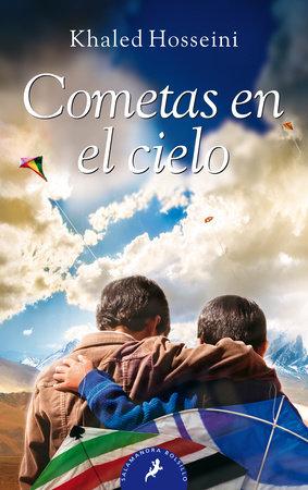 Cometas en el cielo/ The Kite Runner by Khaled Hosseini