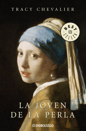 La joven de la perla / Girl with a Pearl Earring by Tracy Chevalier