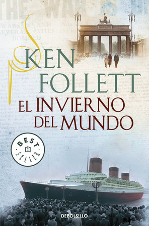 El invierno del mundo (The Century 2) / Winter of the World (The Century, Book 2) by Ken Follett