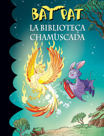 La biblioteca chamuscada / Bat Pat and the Scorched Library by Roberto Pavanello