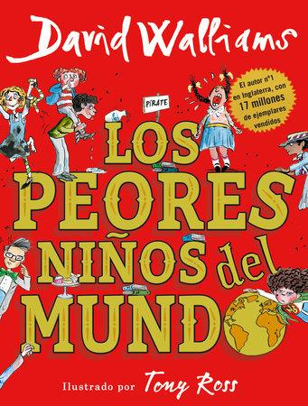 Los peores niños del mundo / The World's Worst Children by David Walliams