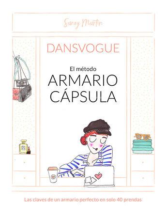 El método armario capsula / The Capsule Closet Method by Saray Martin
