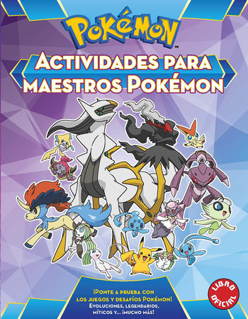 Actividades para maestros Pokémon / Pokemon All-Star Activity Book by Varios autores