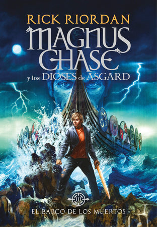 El barco de los muertos / The Ship of the Dead by Rick Riordan