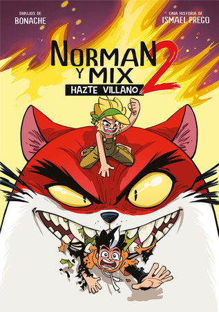 Norman y Mix 2: Hazte villano / Norman and Mix 2: Become a Villain by Wismichu