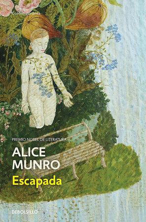 Escapada / Runaway by Alice Munro