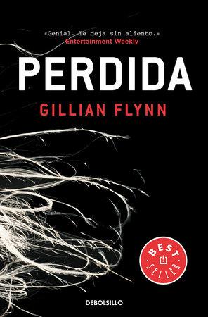 Perdida / Gone Girl by Gillian Flynn