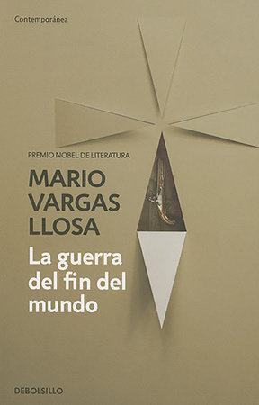 La guerra del fin del mundo / The War of the End of the World by Mario Vargas Llosa