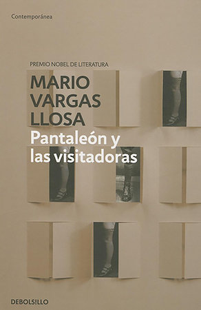 Pantaleon y las visitadoras / Captain Pantoja and the Special Service by Mario Vargas Llosa